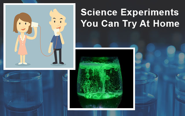 Science Experiments You Can Try At Home