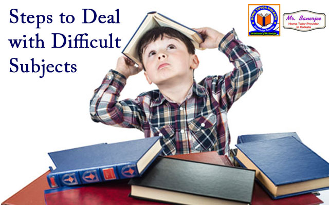Steps to deal with difficult subjects