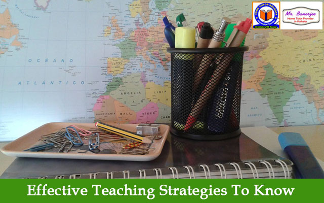 Effective Teaching Strategies To Know