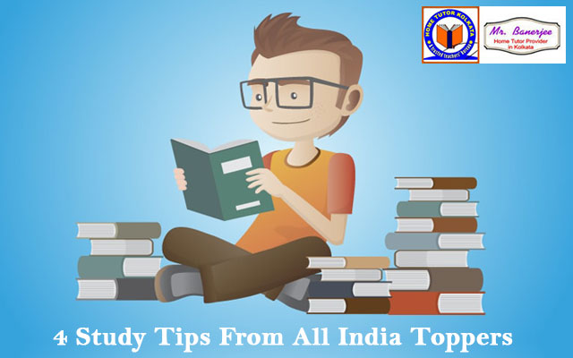 4 Study Tips From All India Toppers