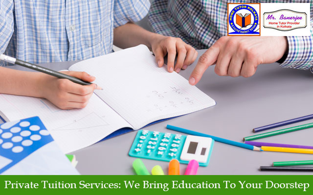 Private Tuition Services: We Bring Education To Your Doorstep
